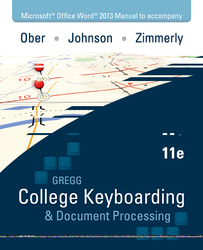 Microsoft Office Word 2013 Manual for Gregg College Keyboarding & Document Processing (GDP)