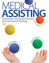 Medical Assisting: Administrative and Clinical Procedures with A&P