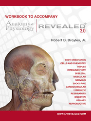 Workbook to accompany Anatomy & Physiology Revealed Version 3.0