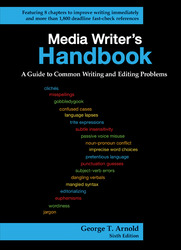 Media Writer's Handbook: A Guide to Common Writing and Editing Problems