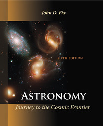 Astronomy: Journey to the Cosmic Frontier 6th Edition
