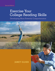 Exercise Your College Reading Skills: Developing More Powerful Comprehension