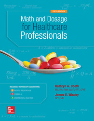 Math and Dosage Calculations for Healthcare Professionals 5th Edition
