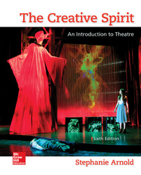 The Creative Spirit: An Introduction to Theatre 6th Edition