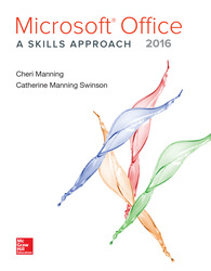 Microsoft Office 2016: A Skills Approach