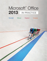 Microsoft® Office 2013: In Practice