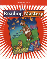 Reading Mastery K 2001 Plus Edition, Literature Guide