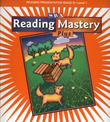 Reading Mastery 1 2002 Plus Edition, Teacher Presentation Book B