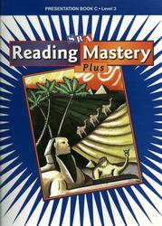 Reading Mastery 2001 Plus Edition Level 3, Teacher Presentation Book C