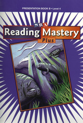 Reading Mastery 4 2001 Plus Edition, Presentation Book B