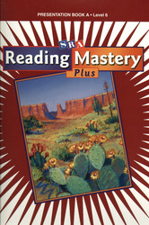 Reading Mastery 6 2001 Plus Edition, Presentation Book A