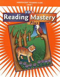Reading Mastery I Independent Readers Plus Edition, Guide To Independent Readers