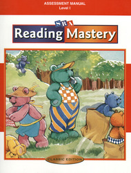 Reading Mastery Classic Level 1, Assessment Manual