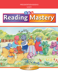 Reading Mastery I 2002 Classic Edition, Teacher Presentation Book B