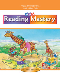 Reading Mastery Fast Cycle 2002 Classic Edition, Teacher Presentation Book A