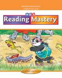 Reading Mastery Fast Cycle 2002 Classic Edition, Teacher Presentation Book B