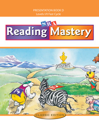 Reading Mastery Fast Cycle 2002 Classic Edition, Teacher Presentation Book D