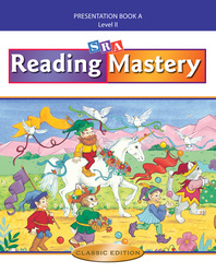 Reading Mastery II 2002 Classic Edition, Teacher Presentation Book A