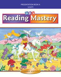 Reading Mastery II 2002 Classic Edition, Teacher Presentation Book A
