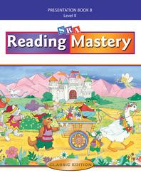 Reading Mastery II 2002 Classic Edition, Teacher Presentation Book B