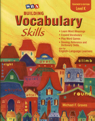 Building Vocabulary Skills, Teacher's Edition, Level K