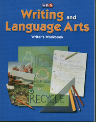 Writing and Language Arts, Writer's Workbook, Grade 3
