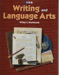 Writing and Language Arts, Writer's Workbook, Grade 6
