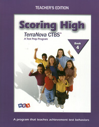 Scoring High on the TerraNova CTBS, Teacher's Edition with Poster, Grade 4