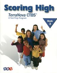 Scoring High on the TerraNova CTBS, Student Edition, Grade 3