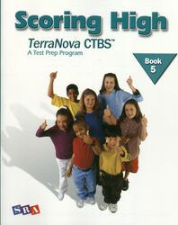 Scoring High on the TerraNova CTBS, Student Edition, Grade 5