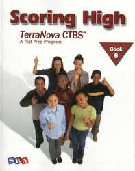 Scoring High on the TerraNova CTBS, Student Edition, Grade 6
