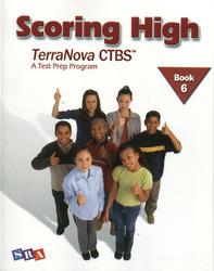 Scoring High on the TerraNova CTBS, Student Edition, Grade 6