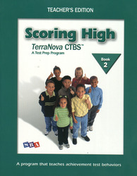 Scoring High on the TerraNova CTBS, Teacher Edition, Grade 2