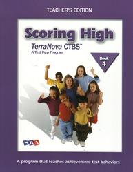 Scoring High on the TerraNova CTBS, Grade 4, Teacher Edition