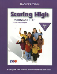 Scoring High on the TerraNova CTBS, Grade 4, Teacher Edition