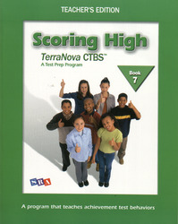 Scoring High on the TerraNova CTBS, Grade 7, Teacher Edition