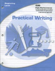 High-Performance Writing Beginning Level, Practical Writing