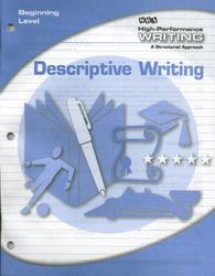 High-Performance Writing Beginning Level, Descriptive Writing
