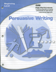 High-Performance Writing Beginning Level, Persuasive Writing
