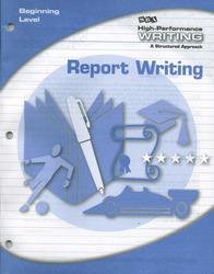 High-Performance Writing Beginning Level, Report Writing