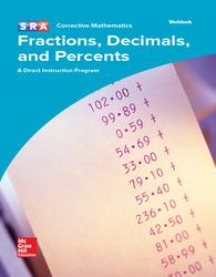 Corrective Mathematics Fractions, Decimals, and Percents, Workbook