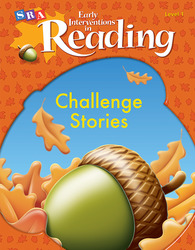 Early Interventions in Reading Level 1, Challenge Stories