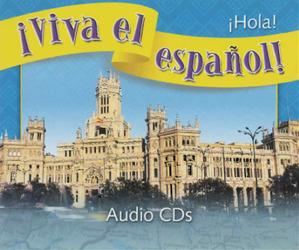 ¡Viva el español!: ¡Hola!, Audio CDs (Set of 6)