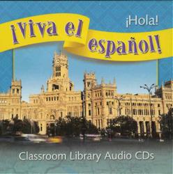 ¡Viva el español!: ¡Hola!, Classroom Library Audio CD