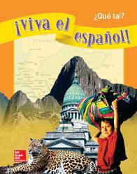 ¡Viva el español!: ¿Qué tal?, Student Textbook