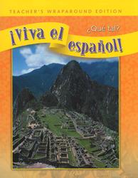 ¡Viva el español!: ¿Qué tal?, Teacher's Wraparound Edition
