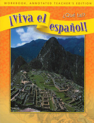 ¡Viva el español!: ¿Qué tal?, Workbook, Annotated Teacher's Edition