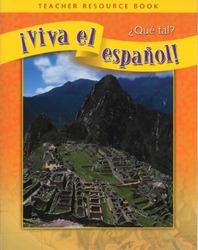 ¡Viva el español!: ¿Qué tal?, Teacher Resource Book