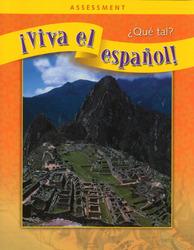 ¡Viva el español!: ¿Qué tal?, Assessment Book and CDs