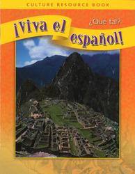 ¡Viva el español!: ¿Qué tal?, Culture Resource Book